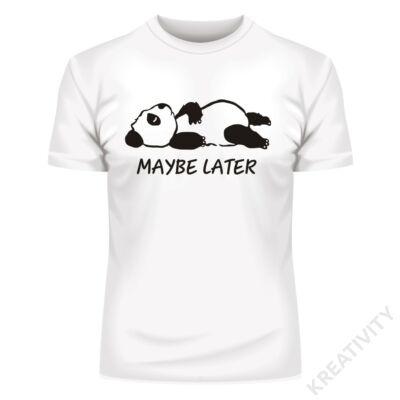 Maybe later Panda