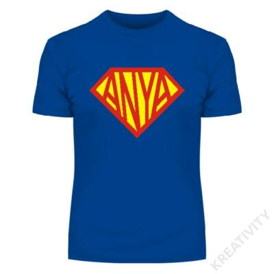 Superman Anya feliratos póló