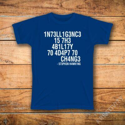 Intelligencia feliratos póló