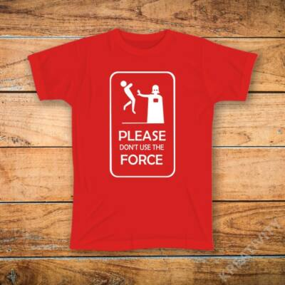 Dont use the FORCE!