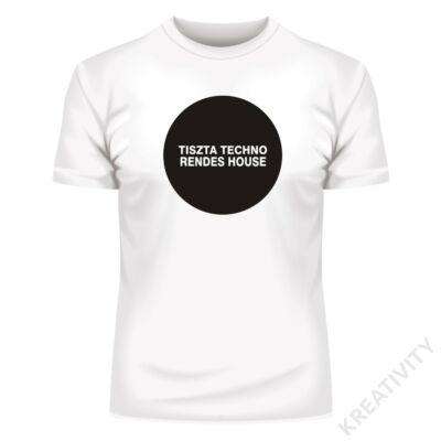 Tiszta techno, rendes House feliratos póló