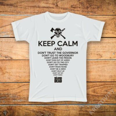 Keep Calm Walking Dead feliratos póló
